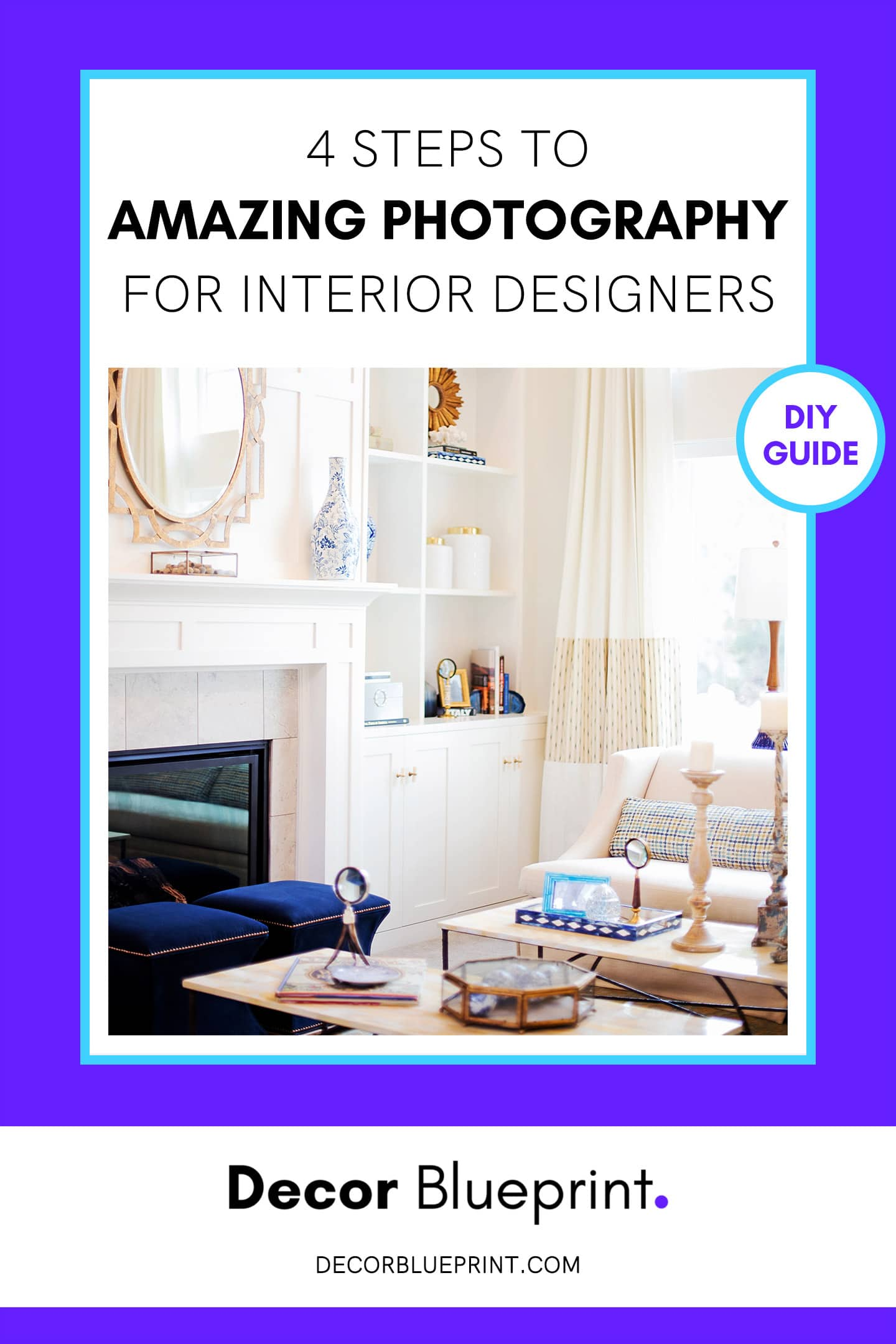 4 steps to amazing photography for interior designers