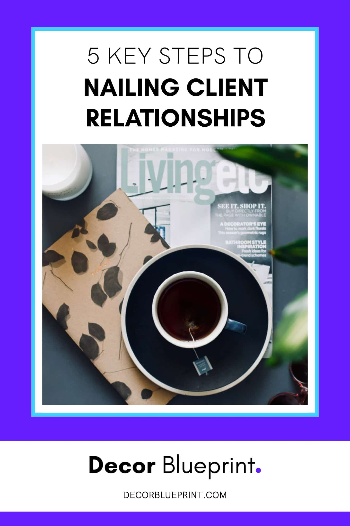 client relationships for interior designers