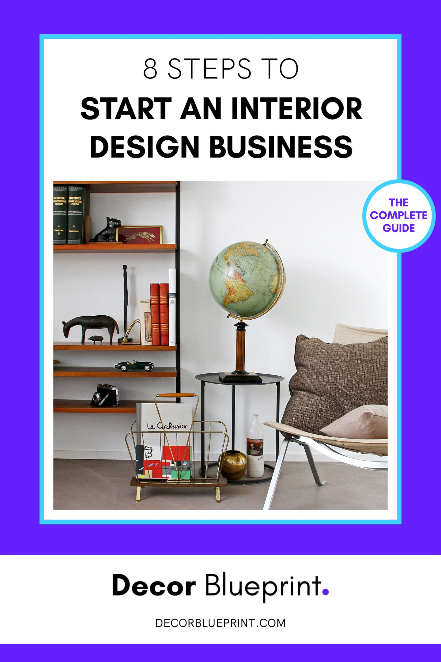 how to start an interior design business in 2021